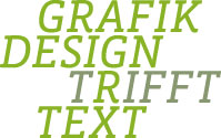 Grafik Design trifft Text